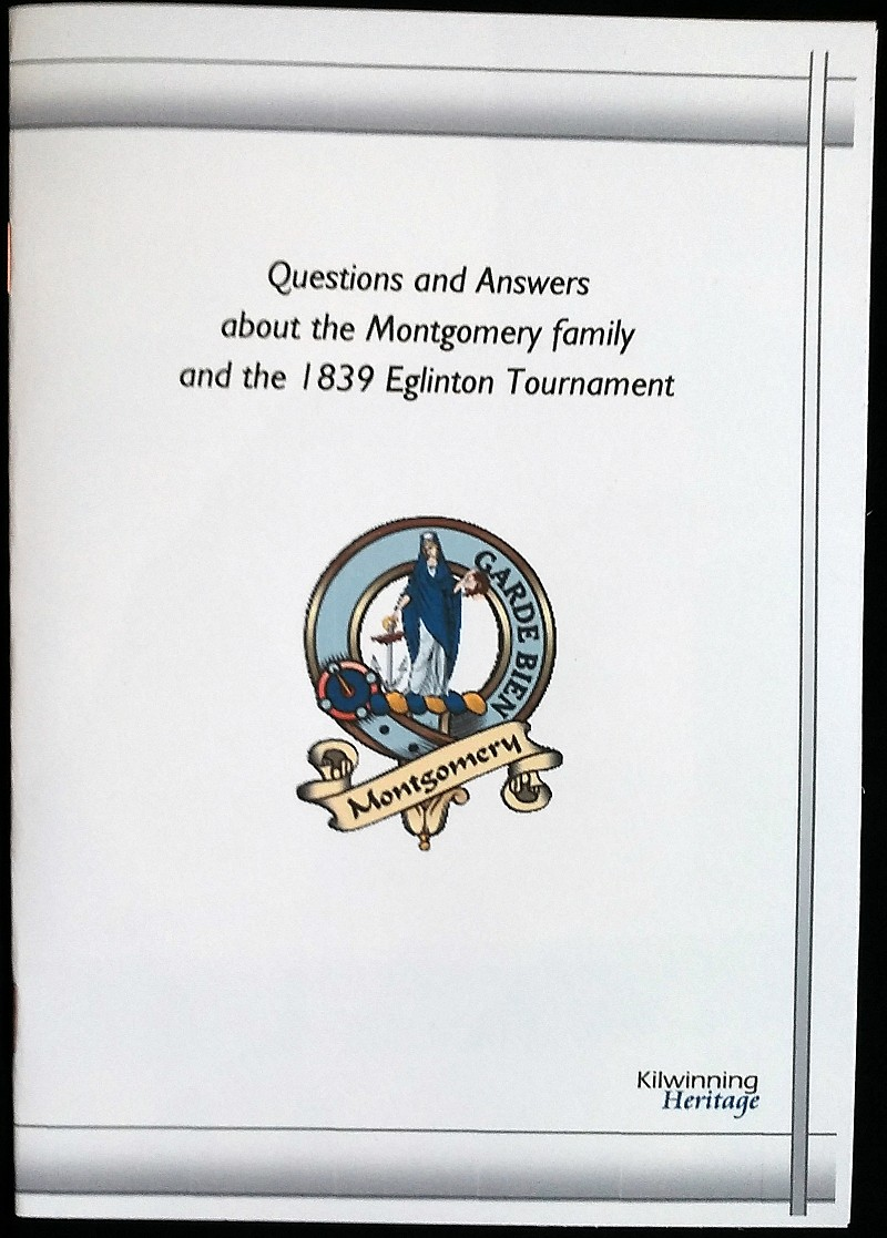 Questions and Answers about the Montgomery Family and the 1839 Eglinton Tournament.</h3>