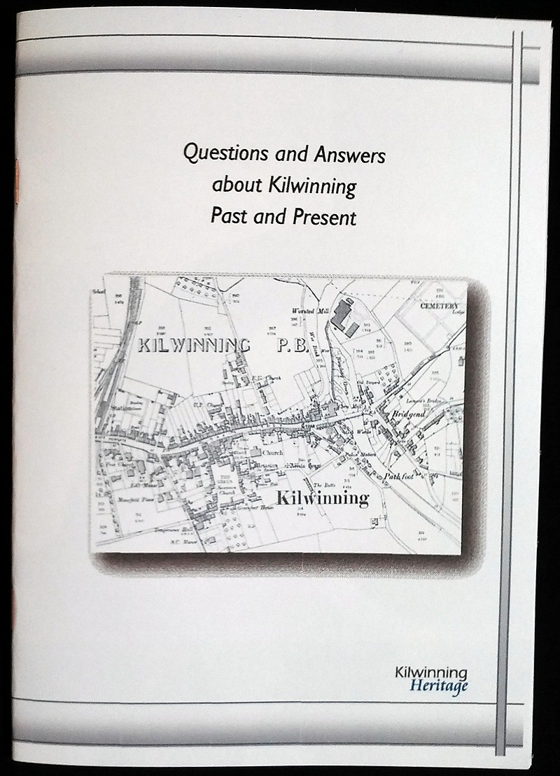 Questions and Answers about Kilwinning Past and Present.</h3>