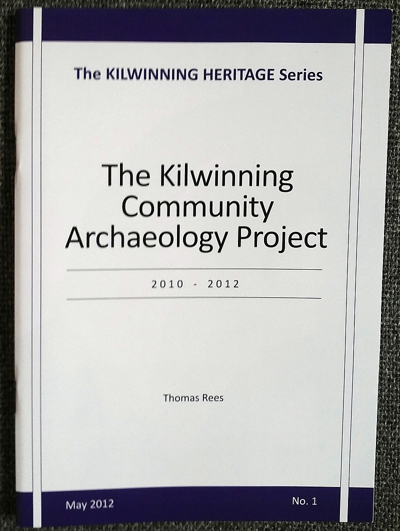The Kilwinning Community Archaeology Project 2010-2012 by Thomas Rees.</h3>